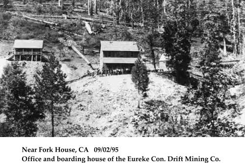 Near Fork House, CA   09/02/95  Office and boarding house of the Eureke Con. Drift Mining Co.