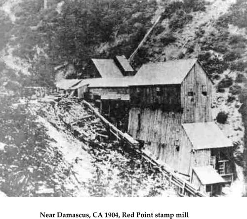 Near Damascus, CA 1904, Red Point stamp mill