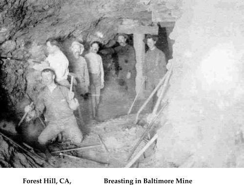 Forest Hill, CA,                   Breasting in Baltimore Mine